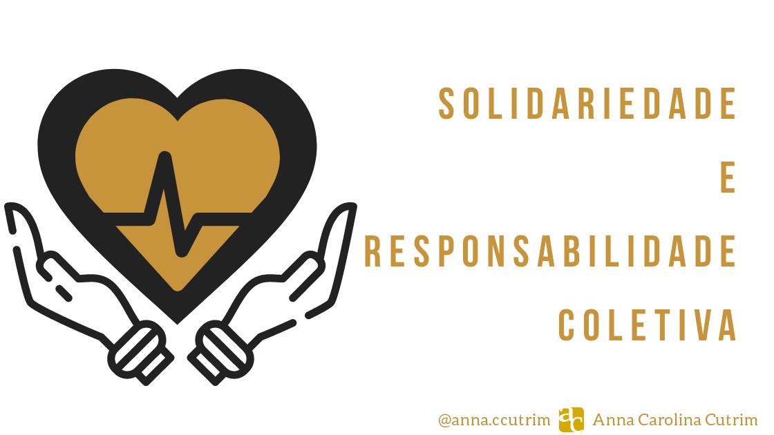 Solidariedade e Responsabilidade Coletiva